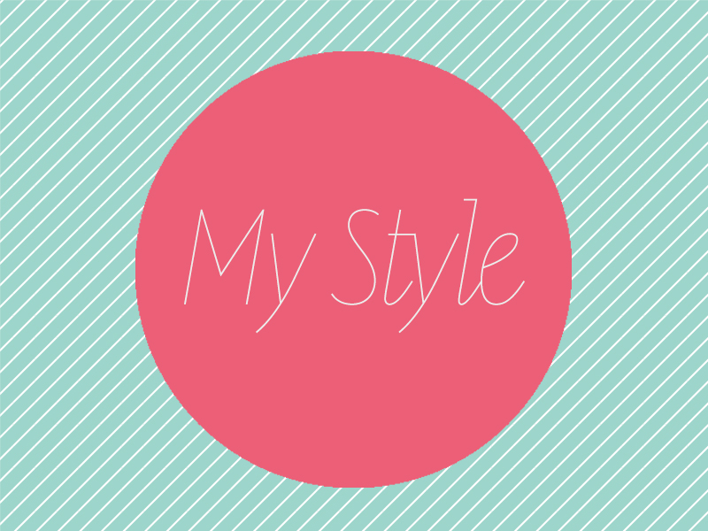 My Style: The History
