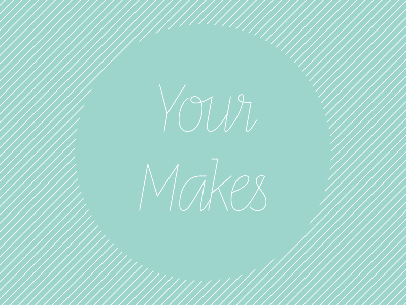 Your Makes Vol 4