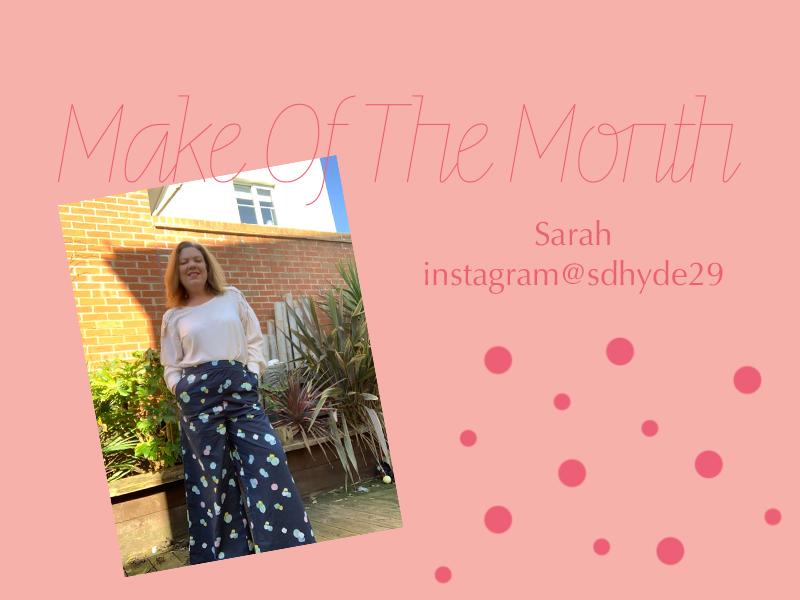 Make Of The Month; Sarah